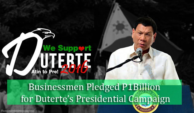 Businessmen Pledged P1Billion for Duterte's Presidential Campaign