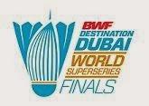 BWF - Dubai World Superseries Finals
