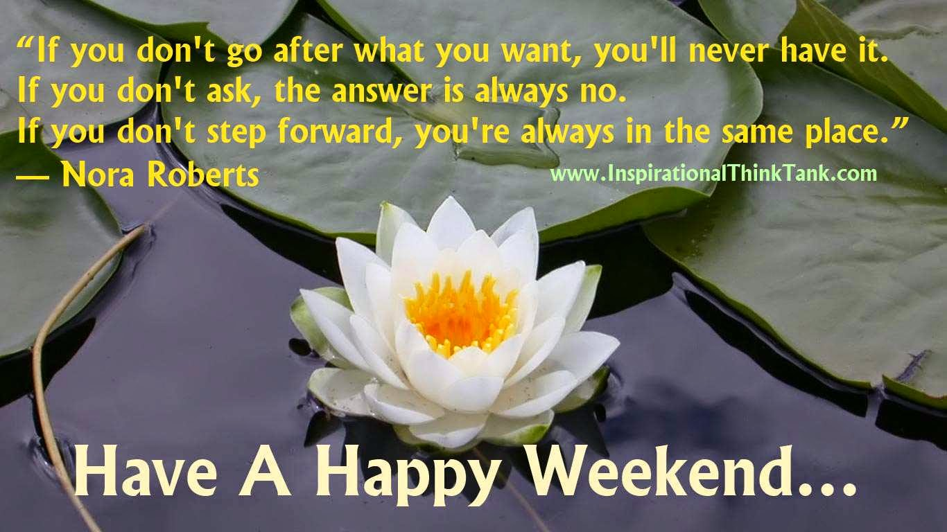 Inspirational Quote - Have A Very Happy Weekend Message