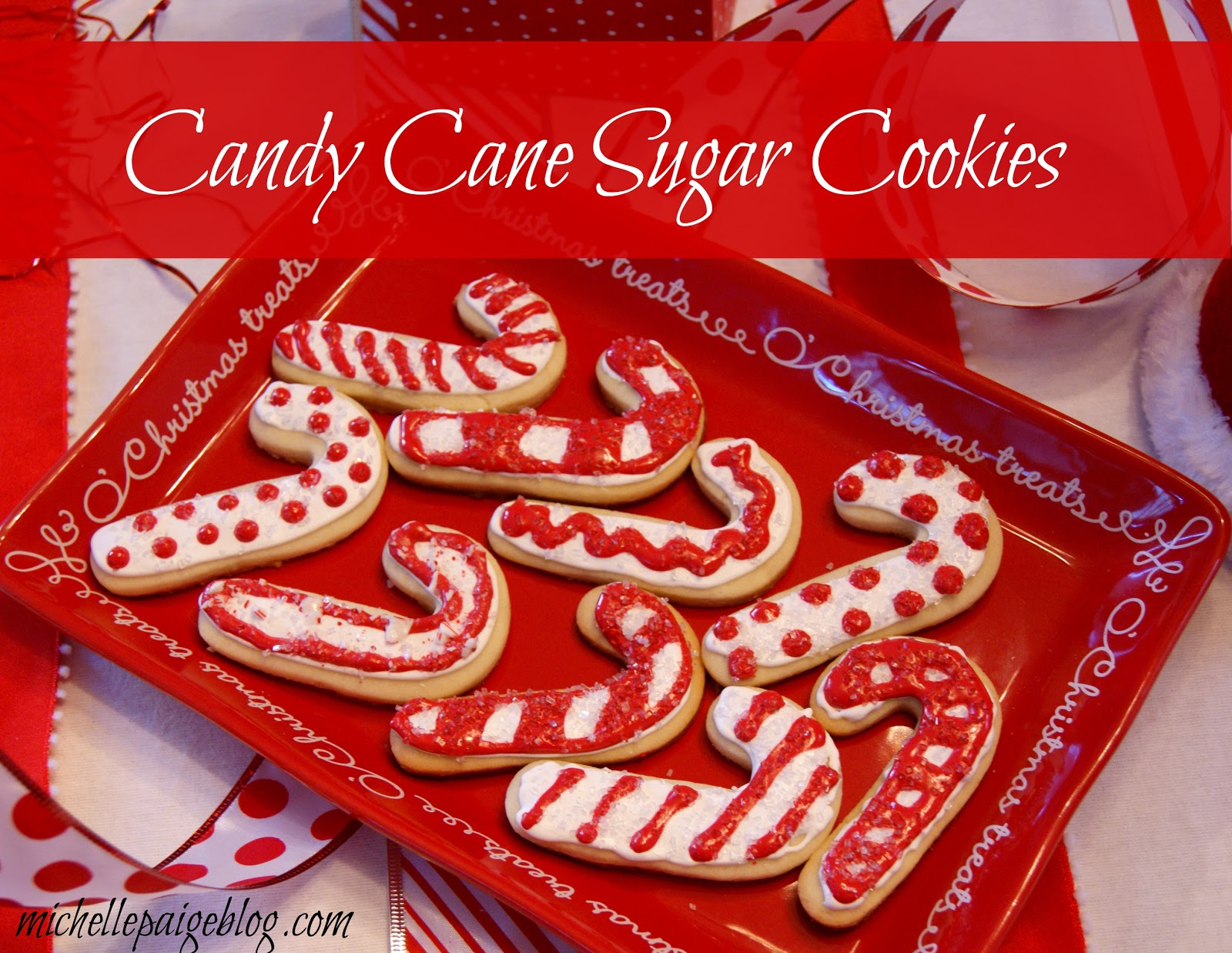 Michelle Paige Blogs Candy Cane Sugar Cookies