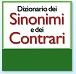 DIZIONARIO ONLINE PER TROVARE TUTTI I SINONIMI E CONTRARI DELLA LINGUA ITALIANA GRATIS