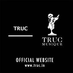 Articulation TRUC / TRUCMUSIQUE OFFICIAL SITE