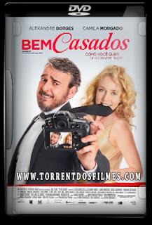 Bem Casados (2016) Torrent – DVD-R Oficial Nacional