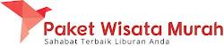 PAKET WISATA MURAH | PAKET LIBURAN TOUR MURAH