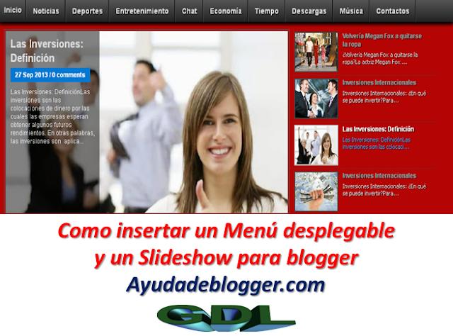 Como insertar un Menú desplegable y un Slideshow para blogger