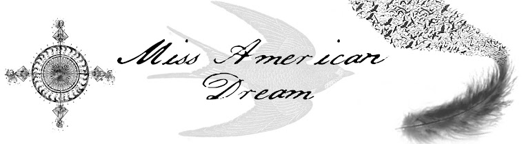Miss american dream.