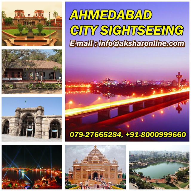 Ahmedabad City Sightseeing, Ahmedabad City Tour Operator, Ahmedabad Darshan, Ahmedabad Travel Agent, Ahmedabad Air Ticketing, Ahmedabad Hotel Booking, Ahmedabad Sightseeing with Meal, Tour Package Gujarat akshar infocom, aksharonline.com