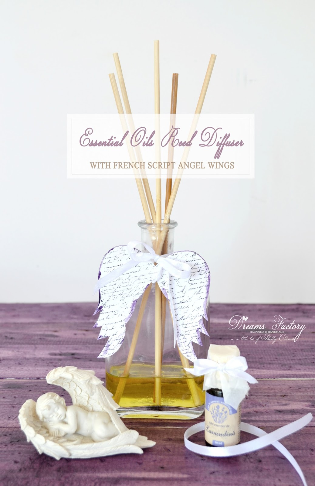 DIY Essential Oils Reed Diffuser with French Script Angel Wings / Tutorial: Parfumant de camera cu uleiuri esentiale  & aripi de inger frantuzesti