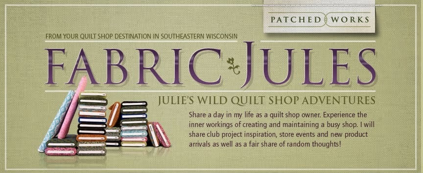 Fabric Jules - Julie's Wild Quilt Shop Adventures