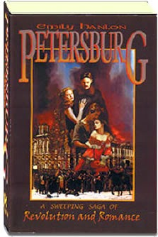 Petersburg, A Novel by Emily Hanlon. Historial, Russian Revolution and Love