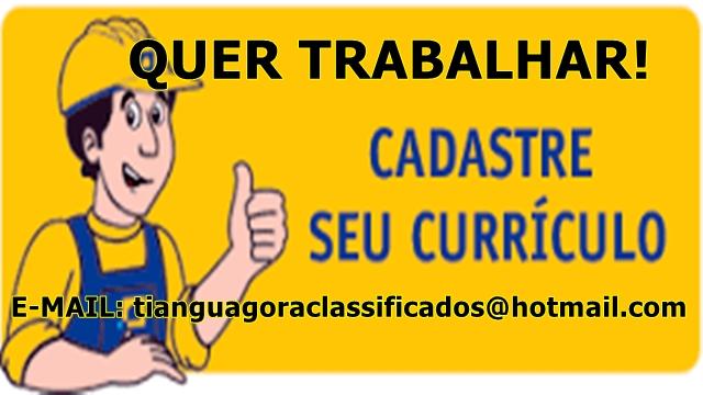 A SUA CHANCE DE TRABALHO CHEGOU!