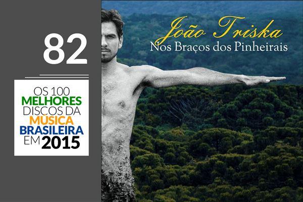 João Triska - Nos Braços dos Pinheirais