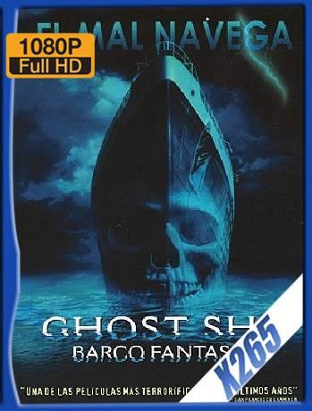 Ghost Ship (2002) x265 [1080p] [Latino] [GoogleDrive] [RangerRojo]