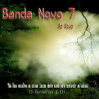 Banda Novo 7 - Ao Vivo