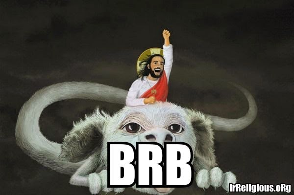 Funny Jesus BRB Easter Joke Meme Picture