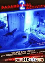Ma Xó Trong Nhà Phần 2 - Paranormal Activity 2