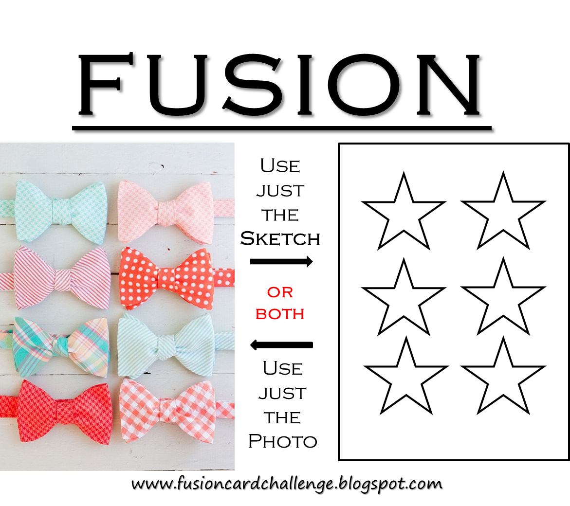 http://fusioncardchallenge.blogspot.com/2015/02/fusion-bowties-and-other-things.html