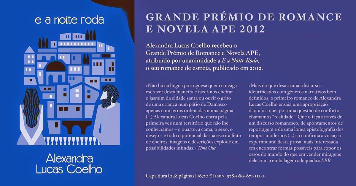 E a Noite Roda, Alexandra Lucas Coelho, Grande Prémio de Romance e Novela, Associação Portuguesa de Escritores, APE, 2012
