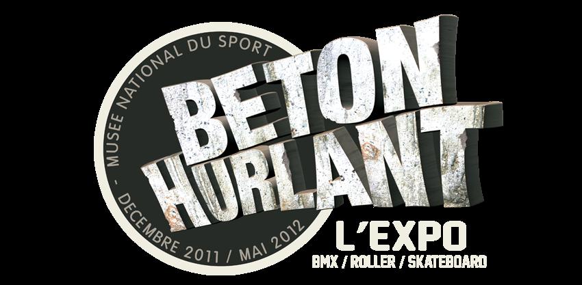 BETON HURLANT l'expo