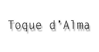 ..Toque d'Alma ..