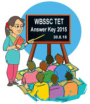 WBSSC Primary TET Answer Key 2015, WBSSC Primary Teacher Solved Question Paper 30th August 2015, West Bengal Teacher Eligibility Test Answer Sheet 2015, WBSSC Primary Teacher TET Answer Key 30th August 2015, WB Primary TET Question Paper Set A, B, C, D Booklet Key 2015