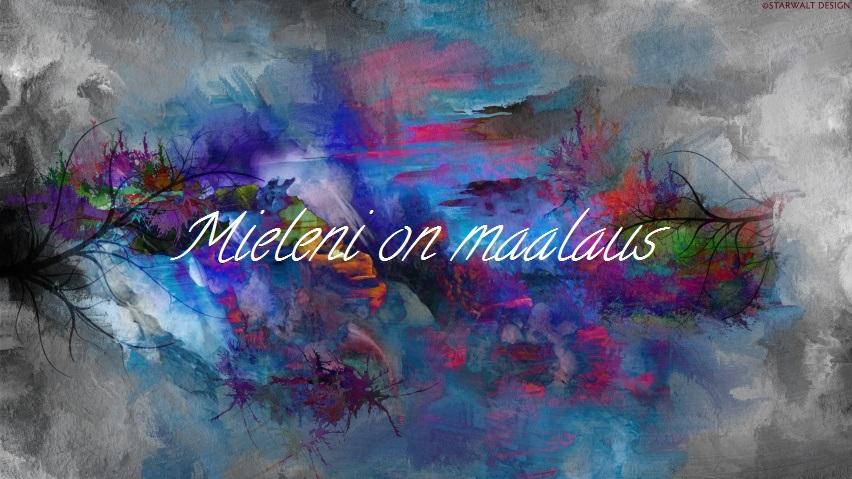 Mieleni on maalaus