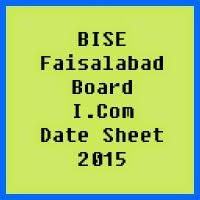Faisalabad Board I.Com Date Sheet 2016, Part 1 and Part 2