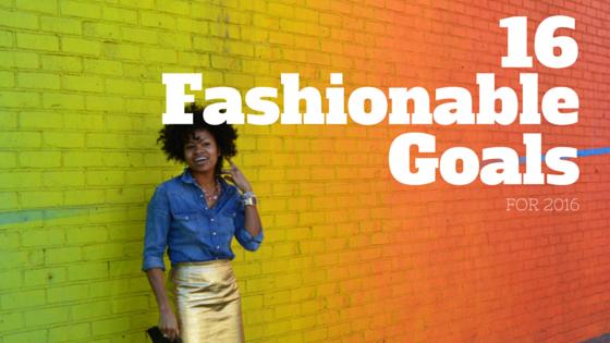 fashionable goals