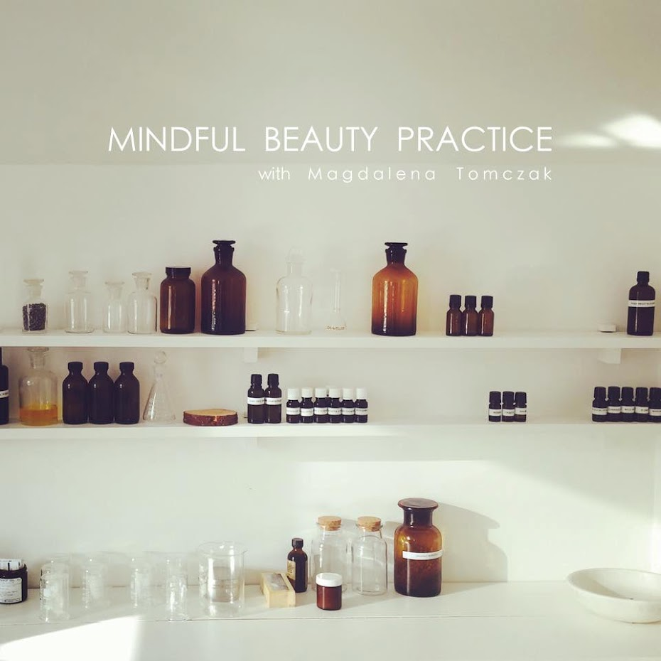 The Practice of Mindful Beauty