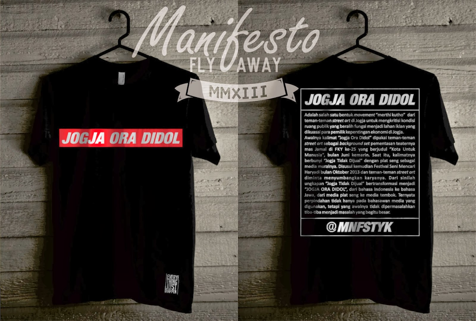 "t-shirt MNFST Cloth Yk ""jogja ora didol"""