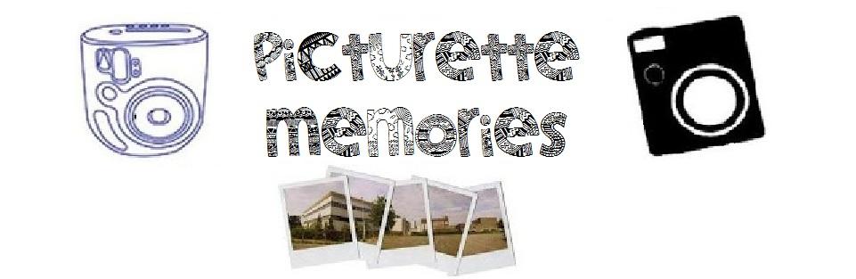 ....   Picturette  Memories   ....