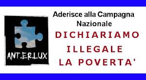 Campagna per Dichiarare Illegale la Povertà MA ANCHE L'ACCUMULO
