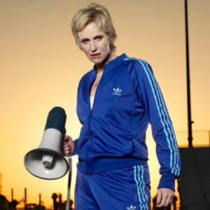 ... still had now so I could have been Sue Sylvester from