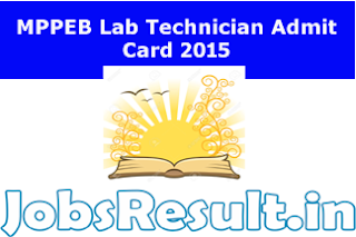 MPPEB Lab Technician Admit Card 2015