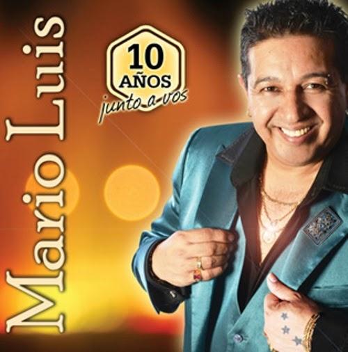 Mario Luis - 10 Años Junto a Vos (2015)