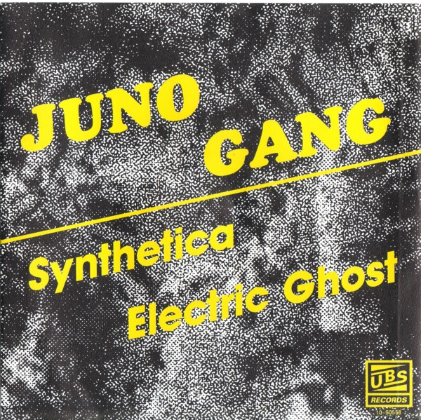 Juno Gang - Synthetica & Electric Ghost (Maxi)