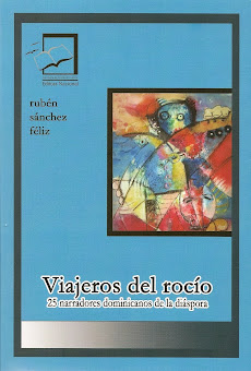 Viajeros del rocío (antología con 25 narradores dominicanos que escriben desde el extranjero)