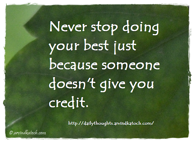 Daily thought, Daily quote, credit, someone,