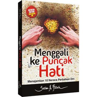Buku Menggali Ke Puncak Hati
