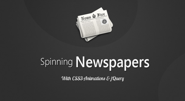 Create A Cool Spinning Newspaper Effect With Jquery