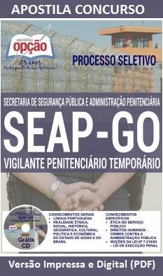 Apostila Concurso SEAP-VPT GO 2016 - Vigilante Penitenciário Temporário