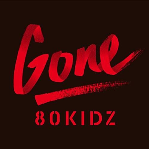 [Album] 80KIDZ – Gone EP (2015.12.16/MP3/RAR)