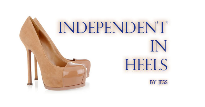 Independent in heels