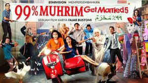 Sinopsis dan Foto Film Get Merried 5 99 % Muhrim