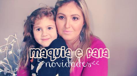 maquia e fala novidades blog Mamãe de Salto