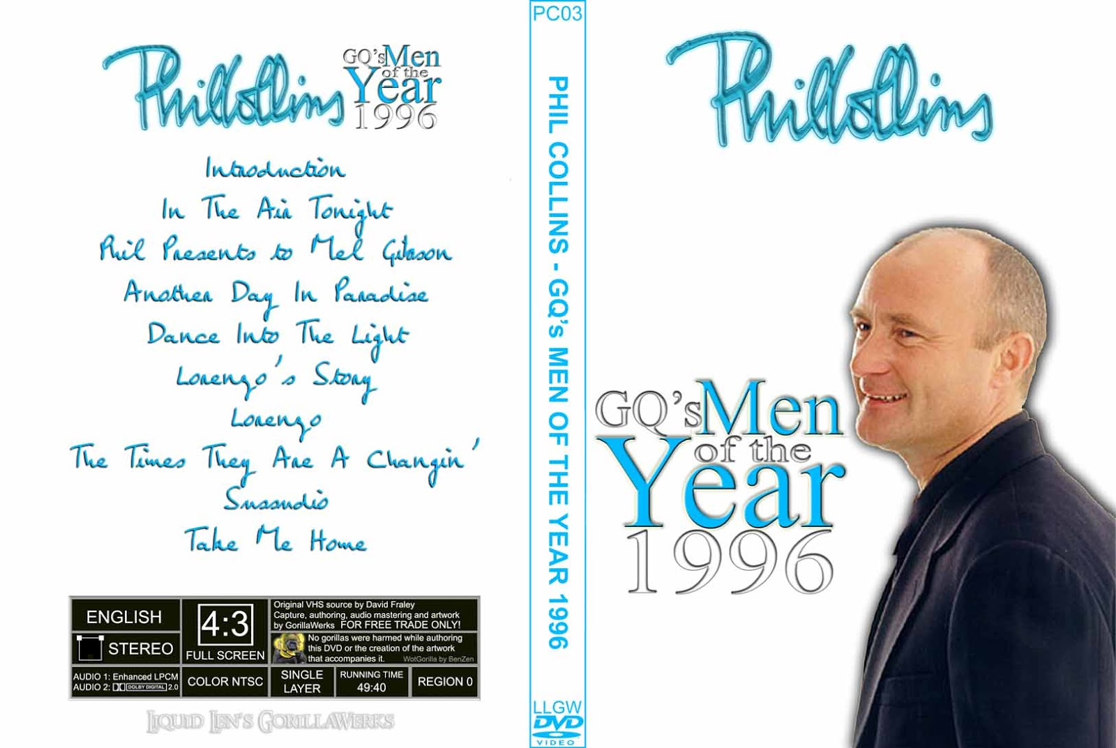 http://1.bp.blogspot.com/-Cd7zV0-U8nA/T7bfrucjwNI/AAAAAAAAF-8/kG30Yw9JeZ8/s1600/DVD+Cover+-+Phil+Collins+-+GQ%27s+Men+Of+The+Year+1996.jpg