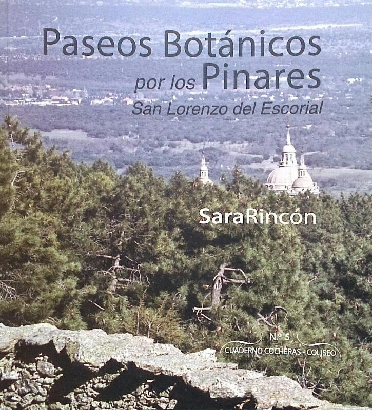 Paseos botánicos por los pinares de San Lorenzo del Escorial
