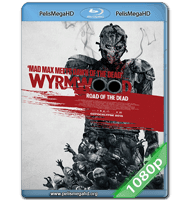 WYRMWOOD: ROAD OF THE DEAD (2014) FULL 1080P HD MKV INGLÉS SUBTITULADO