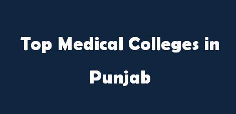 Top Medical Colleges in Punjab 2014-2015