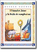 EL HÀMSTER JAIME Y LA FIESTA DE CUMPLEAÑOS